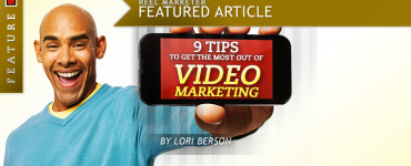 9 Tips To Get The Most Out of Video Marketing
