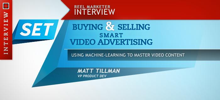 SET Buying & Selling Smart Video Advertising