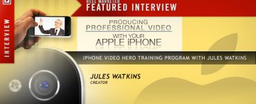 iPhone Video Hero, Jules Watkins
