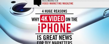 4 Huge Reasons why 4K Video on iPhone is Great for DIY Marketers