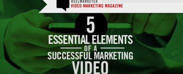 5 Essential Elements of a Successful Marketing Video