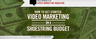Video Marketing on a Shoestring Budget
