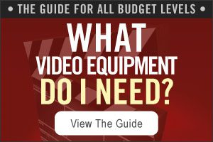 What Video Equipment Do I Need? Guide for All Budget Levels