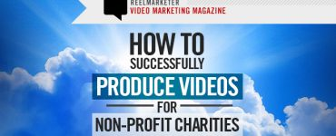 How to Successfully Produce Videos for Non-Profit Charities